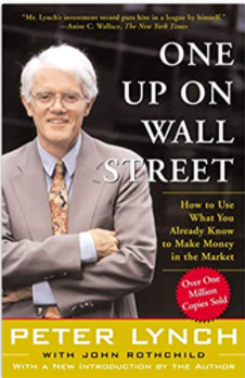 Some things that Peter Lynch indirectly said in One up on WallStreet